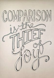 """""""Comparison is the thief of joy."""" We are all on our own journey and are in different places on that path. Compare yourself, only to your previous self to see improvement. You cannot be measured by others progress. Joy Quotes, Words Quotes, Wise Words, Quotes To Live By, Motivational Quotes, Inspirational Quotes, Sayings, Nice Quotes, Awesome Quotes"""
