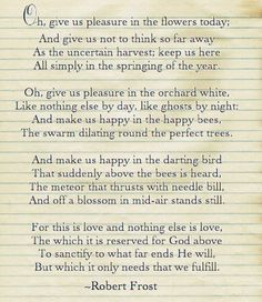 """Robert Frost Poem--""""A Prayer in Spring"""" Cool Words, Wise Words, Spring Poem, Robert Frost Poems, Poem A Day, American Poets, Poem Quotes, Beautiful Words, Quotations"""