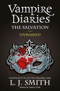 Cazadora De Libros y Magia: The Salvation 3, Unmasked - Saga The Vampire Diari...