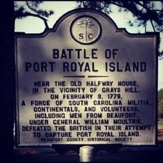 The Battle of Port Royal Island aka the Battle of Beaufort Historical Marker, February 3, 1779