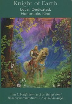 Knight of Earth- Angel tarot by Doreen Virtue and Radleigh Valentine. Novena Prayers, Angel Prayers, Doreen Virtue, Angel Guidance, Oracle Tarot, Angel Cards, Card Reading, Tarot Cards, Astrology