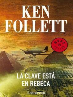La clave está en Rebeca de Ken Follett