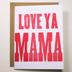 Love ya mama card.