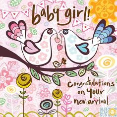 new-baby-girl-card-with-bird-image-and-congratulations-message-3011478-0-1430483826000.jpg (840×840)
