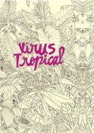 Virus Tropical - Powerpaola