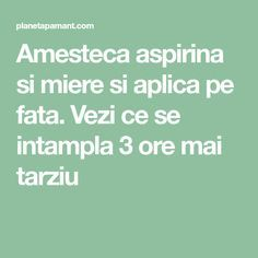 Amesteca aspirina si miere si aplica pe fata. Vezi ce se intampla 3 ore mai tarziu Good To Know, Oreo, Health, How To Make, 3, Medicine, Aspirin, Losing Weight, The Body