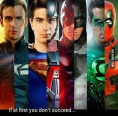 You either die as a terrible superhero cast, or live long enough to become an epic one...
