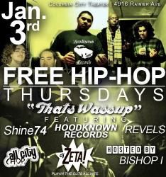 FREE HIP-HOP THURSDAYS - Columbia City Theater - Every Thursday  at 9:00pm Jan 3 - Dec 26, 2013