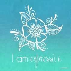 """I AM Expressive"" by CarlyMarie 