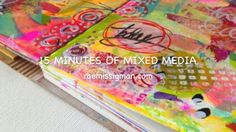 15 minutes of mixed media - several videos - very colorful