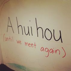 "17 Words And Phrases Only People From Hawaii Will Understand A hui hou translates to ""until we meet again,"" and is a lot better than simply saying goodbye."