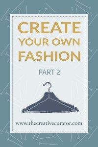 DIY Fashion - Create your own fashion Part 2! Do you want better fitting clothes? Are you done with high street retailers? Check out this three part guide on creating your own fashion!