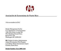 "Carta de Asociación Economistas de PR, envidada US Department of Transportation y FAA, en oposición a la ""APP""    http://www.regulations.gov/#!documentDetail;D=FAA-2009-1144-0188"