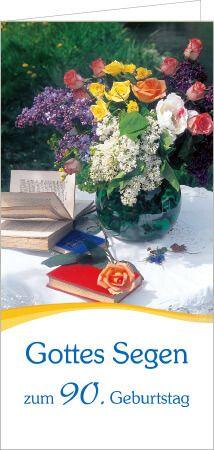 Karte Gottes Segen Zum 90 Geburtstag Karten Geburtstag Und