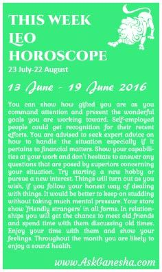 This Week Leo Horoscope (13th June 2016 - 19th June 2016). Askganesha.com