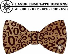 Handmade Wooden Bow Tie for those who Love Numbers. Vinyl Cutting, Laser Cutting, Rhyming Slang, Wooden Bow Tie, Silhouette Studio Designer Edition, Laser Printer, Handmade Wooden, Cricut Design, Acrylics