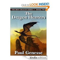 The Dragon Hunters (The Iron Dragon Series)