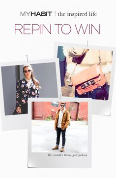 Fall fashion has arrived. Pin an item for a chance to win a $250.00 MyHabit gift card. NO PURCHASE NECESSARY. Ends 12/31/13. See Official Rules. http://www.myhabit.com/help/201172330