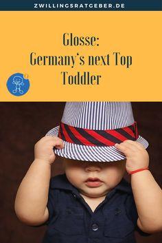 Satire: Germany's next Top Toddler - Eltern sind stolz auf ihre Kinder. Und Eltern geben mit ihren Kindern an. Wir alle sind davor nicht gefeit und haben unsere persönlichen Schwachstellen.