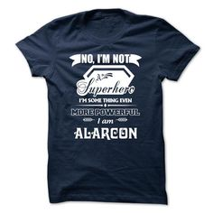 cool ALARCON tshirt, hoodie. Never Underestimate the Power of ALARCON