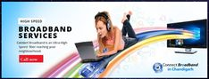 We provide you the best broadband services in Kharar. We listen to your requirements carefully and suggest your best tariff option with high speed.