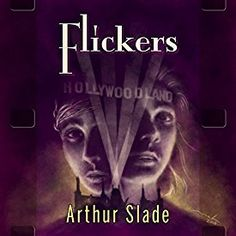 "Another must-listen from my #AudibleApp: ""Flickers"" by Arthur Slade, narrated by Edgar Lloyd."