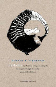 Morten A Strøksnes - Havboka Great Books, My Books, Lofoten, Book Illustration, Shark, Illustrator, Cool Designs, Reading, Movie Posters