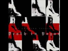 Death In Vegas - The Contino Sessions > https://www.youtube.com/watch?v=W9opu54L1tw