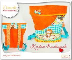 Kindergartentasche und Kinder Rucksack nähen Schnittmuster Ebook Kindergarten, Rucksack, Nähanleitung #frauscheiner