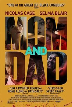 Mom and Dad Download Full Movie 2018 Movie : Mom and Dad Genre : Horror, Thriller Language : English Director : Brian Taylor Writer : Brian Taylor Stars : Nicolas Cage, Selma Blair, Anne Winters R…