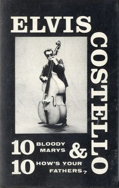 Elvis Costello 10 Bloody Mary's & 10 How's Your Fathers? UK  cassette album