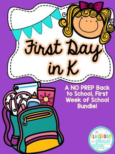 A Classroom On Cloud Nine: First Day Series: First Day in K! Back to School NO PREP activities for the First Week of School - Kindergarten K-1 K1 K-2 K2