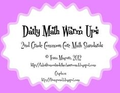 This is a 40 page packet of math warm up activities.  Each page has 5 different skills. It is aligned to the 2nd grade Common Core math standards....