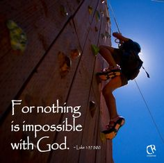 For nothing is impossible with God. - Luke 1:37 #NLT #Bible verse | CrossRiverMedia.com
