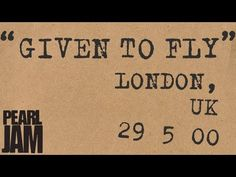"""""""Given To Fly"""" (Audio) - Live in London, UK (5/29/2000) - Pearl Jam Trivia"""