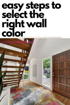 Select the right wall paint to get a fresh and updated look in your home.  Don't know how? Get the checklist how to pick the right paint color easy.