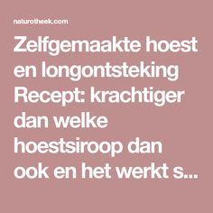 Zelfgemaakte hoest en longontsteking Recept: krachtiger dan welke hoestsiroop dan ook en het werkt sneller - Naturotheek Home Remedies, Natural Remedies, Herbal Medicine, Natural Healing, Health Tips, Herbalism, Health Fitness, Food, Doterra
