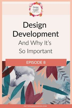 A really important step in the design process is the design development phase. This is the phase where you're going to explore and develop lots of different potential ideas that you can use within your pattern designs. In this episode, I give you some tips and talk about why it's so important Surface Pattern Design, Pattern Designs, Inspiration For Kids, Design Inspiration, Textile Design, Fabric Design, Photoshop Tips, Design Development, Repeating Patterns