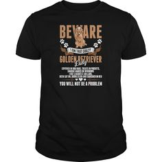 Beware I Am That Crazy Golden Retriever Lady  Womens TShirt - Wear this I Love My Dog Golden Retriever dog lover t shirt while walking your pet. Give this as Christmas or birthday gift to someone that loves their dog. This comfortable shirt is available in mens, womens, and youth sizes. This tshirt is a perfect present for a son or daughter. Your hipster best friend or sister might enjoy this cute animal lover top, A brother or husband might be a fan of this casual novelty shirt. This tee…
