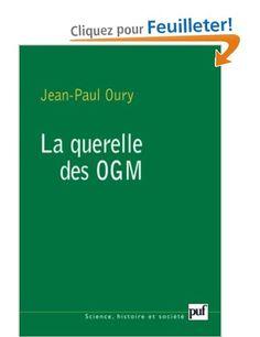 La querelle des OGM: Amazon.fr: Jean-Paul Oury, Claude Debru: Livres