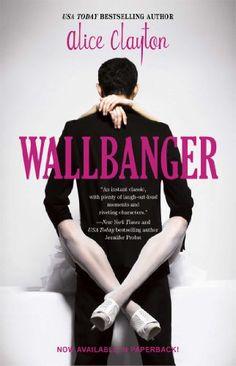 Wallbanger by Alice Clayton,http://www.amazon.com/dp/1476741182/ref=cm_sw_r_pi_dp_UmVxsb0XMS5J7FZQ