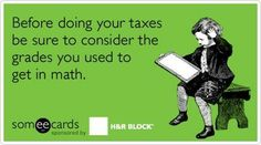 Before doing your taxes be sure to consider the grades you used to get in math and be thankful for TurboTax. Tax Memes, Accounting Jokes, Taxes Humor, Bookkeeping Business, Tax Accountant, Math Humor, Work Humor, Office Humor, Math Skills