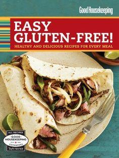 Good Housekeeping Easy Gluten-Free!: Hea...
