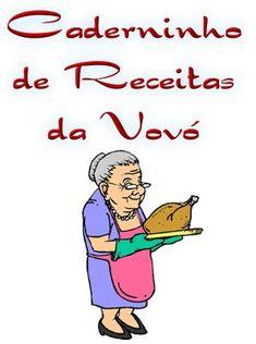 Caderninho de Receitas da Vovó; Veja em detalhes neste site http://www.mpsnet.net/1/517.html