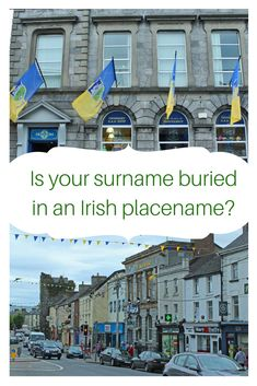 """It's amazing just how many placenames in Ireland come from the surnames of the leading family of the area. Often, this name is """"buried"""" in the placename as it evolved from the original Irish language. Click on the pin to find out if your Surname is buried in an Irish placename. #Irishsurnames #Irishfamilyhistory #Irishancestry #Irishgenealogy #Irishfamilytree"""
