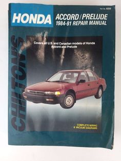 Honda Accord Prelude Repair Manual 1984 Thru 1991 Softcover Chiltons Shop Book…