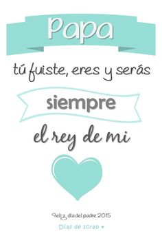 frases para el dia del padre Happy Fathers Day, Gifts For Father, Cricut Design, Mom And Dad, Daddy, Lettering, Quotes, Rey, Positive Messages