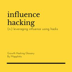 Leveraging influence using hacks. Growth Hacking, Event Marketing, Trust Me, Definitions, Hacks, Tips