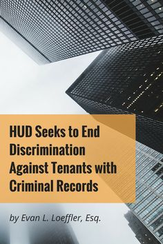 According to the new guidelines, turning down tenants solely based on their criminal history may violate the Fair Housing Act. Records Search, Criminal Record, Residential Real Estate, Property Management