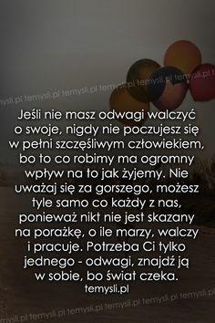 TeMysli.pl - Inspirujące myśli, cytaty, demotywatory, teksty, ekartki, sentencje Motto, Sentences, Horoscope, Texts, Life Hacks, Projects To Try, Sad, Mindfulness, Inspirational Quotes